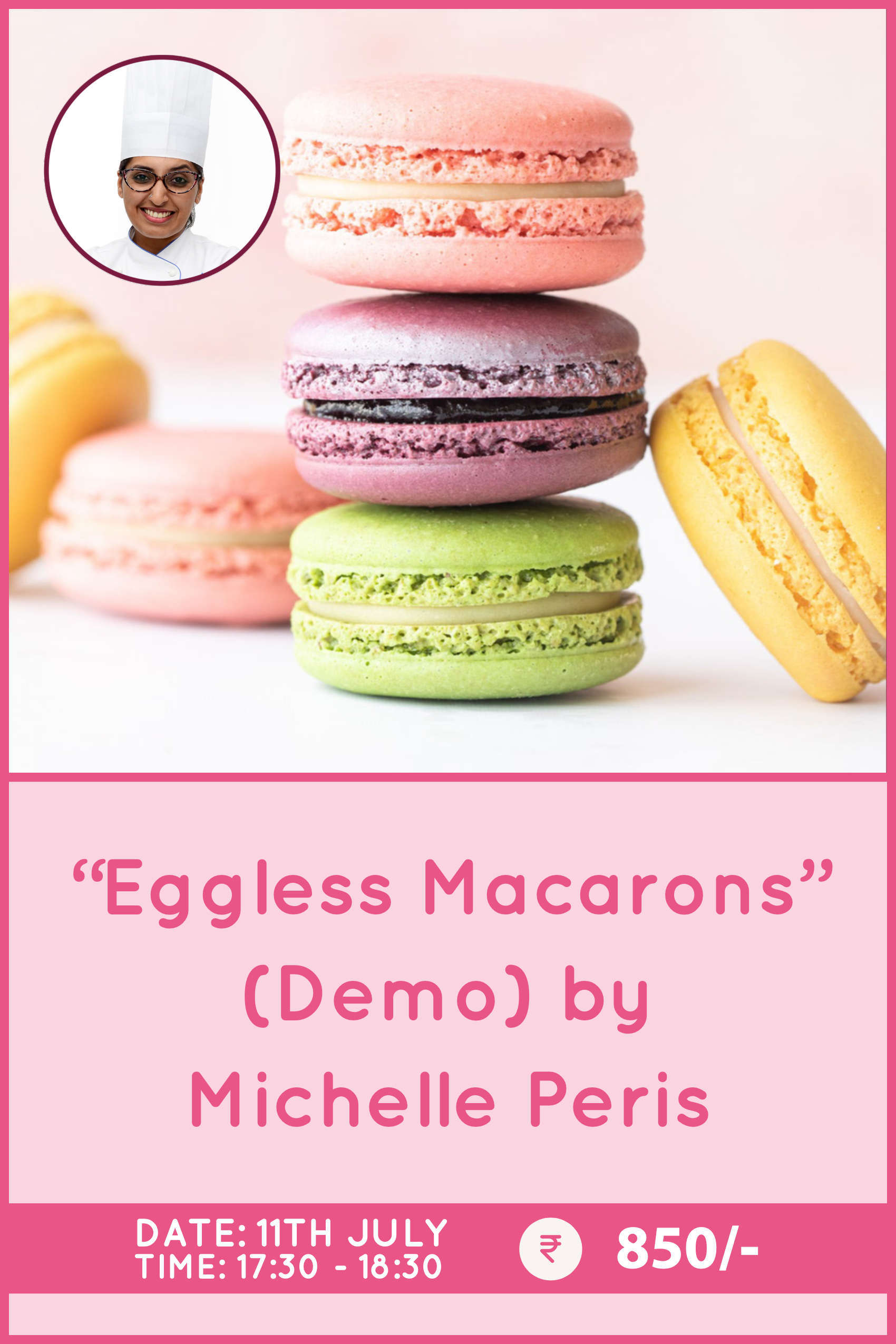 Eggless Macarons by Michelle Peris