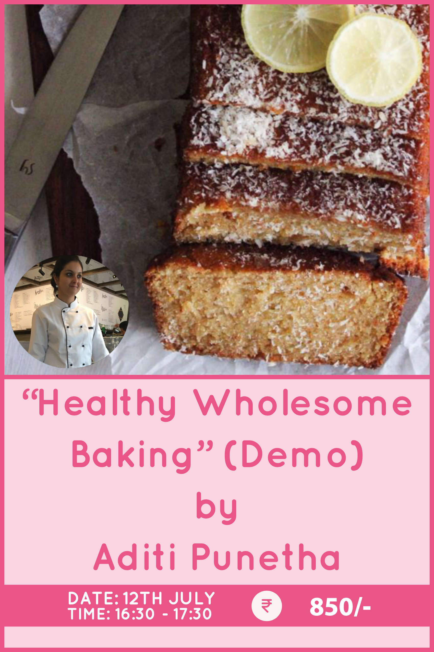 Healthy Wholesome Baking by Aditi Punetha
