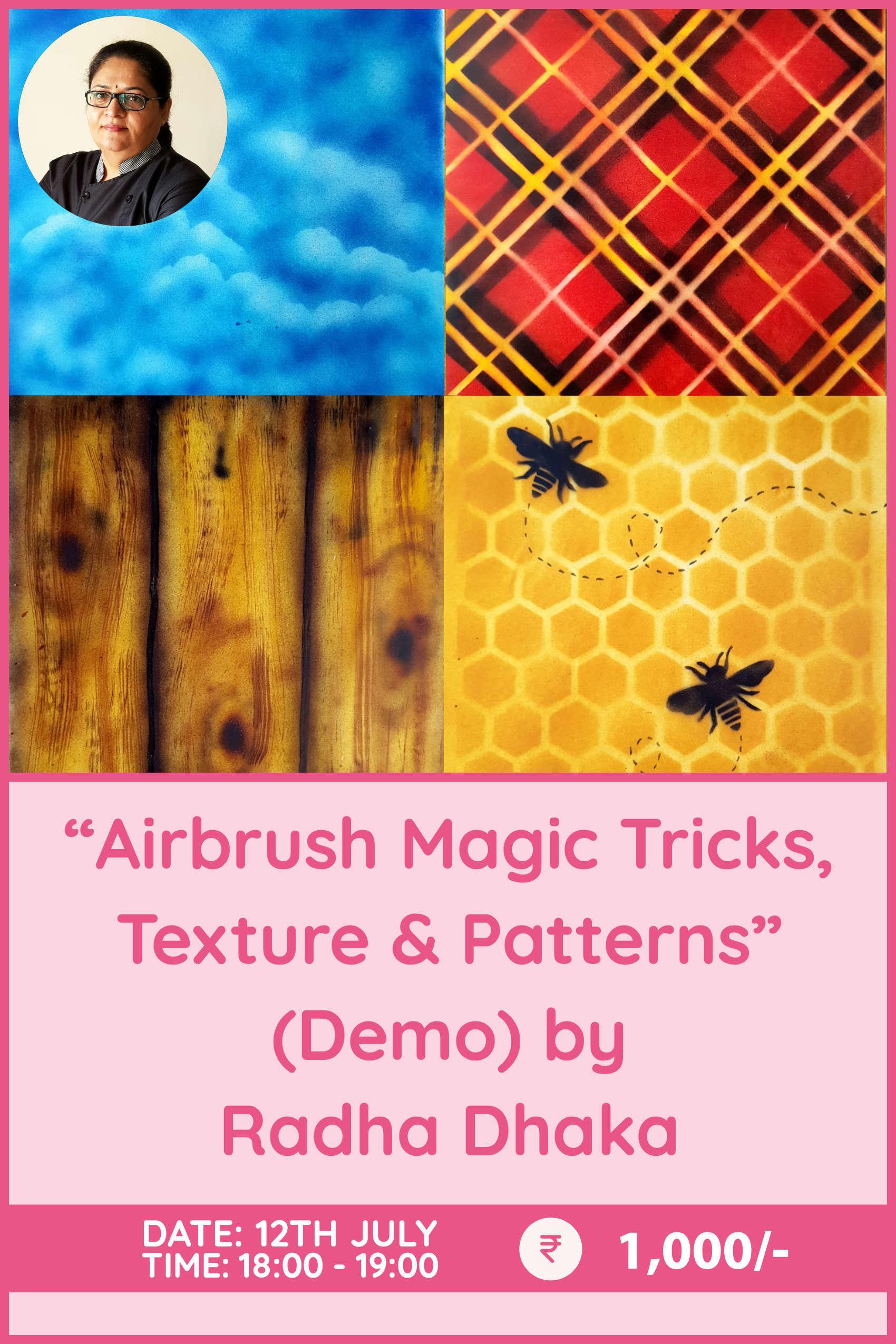 Airbrush Magic Tricks, Textures and Patterns by Radha Dhaka